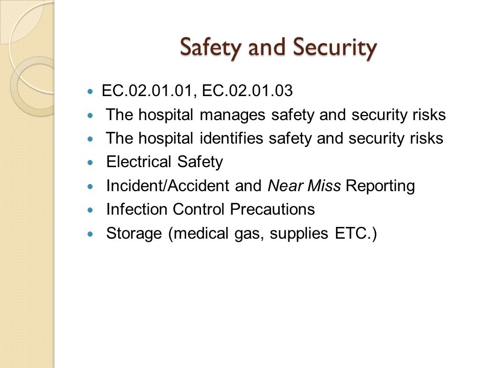 Safety and Security EC.02.01.01, EC.02.01.03
