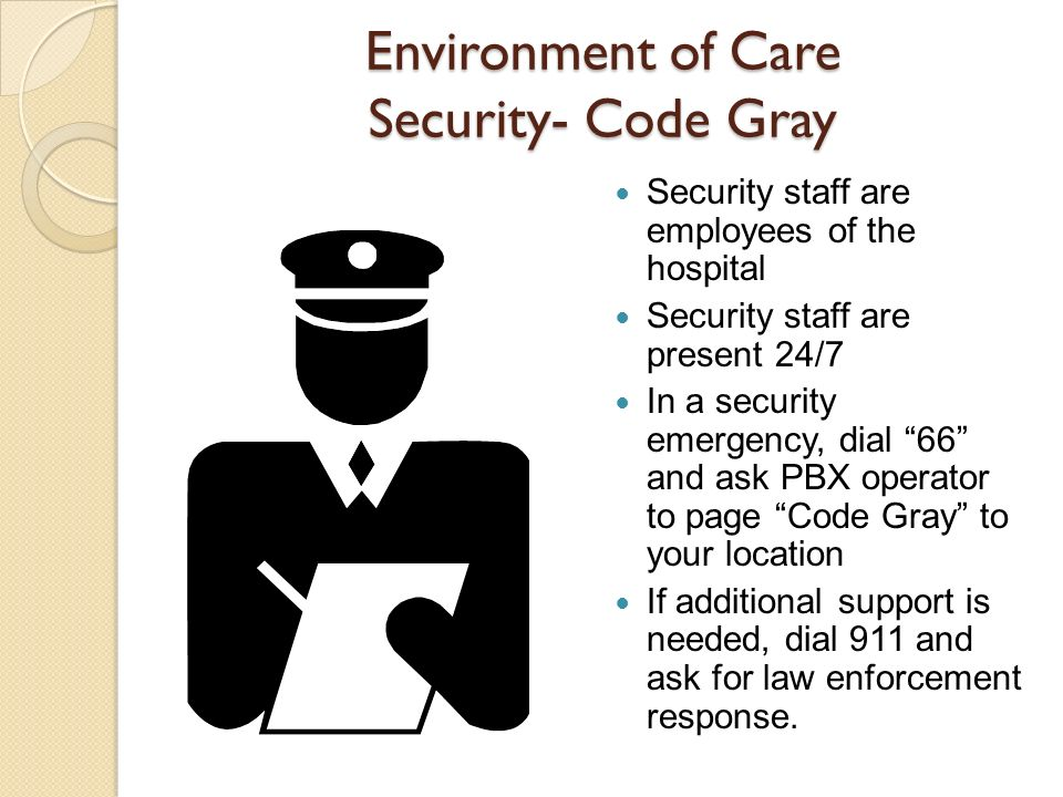 Environment of Care Security- Code Gray