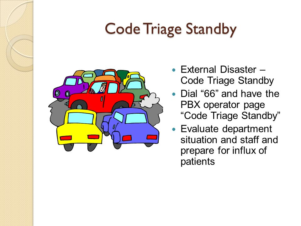 Code Triage Standby External Disaster – Code Triage Standby