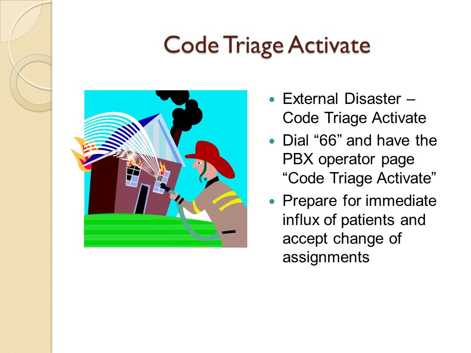 Code Triage Activate External Disaster – Code Triage Activate