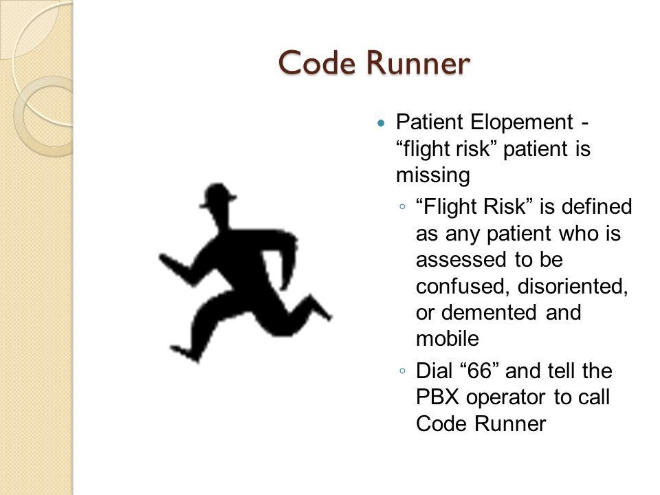Code Runner Patient Elopement - flight risk patient is missing