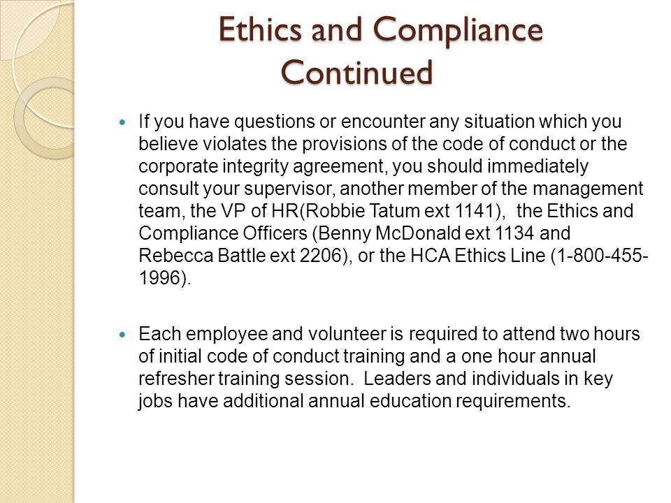 Ethics and Compliance Continued