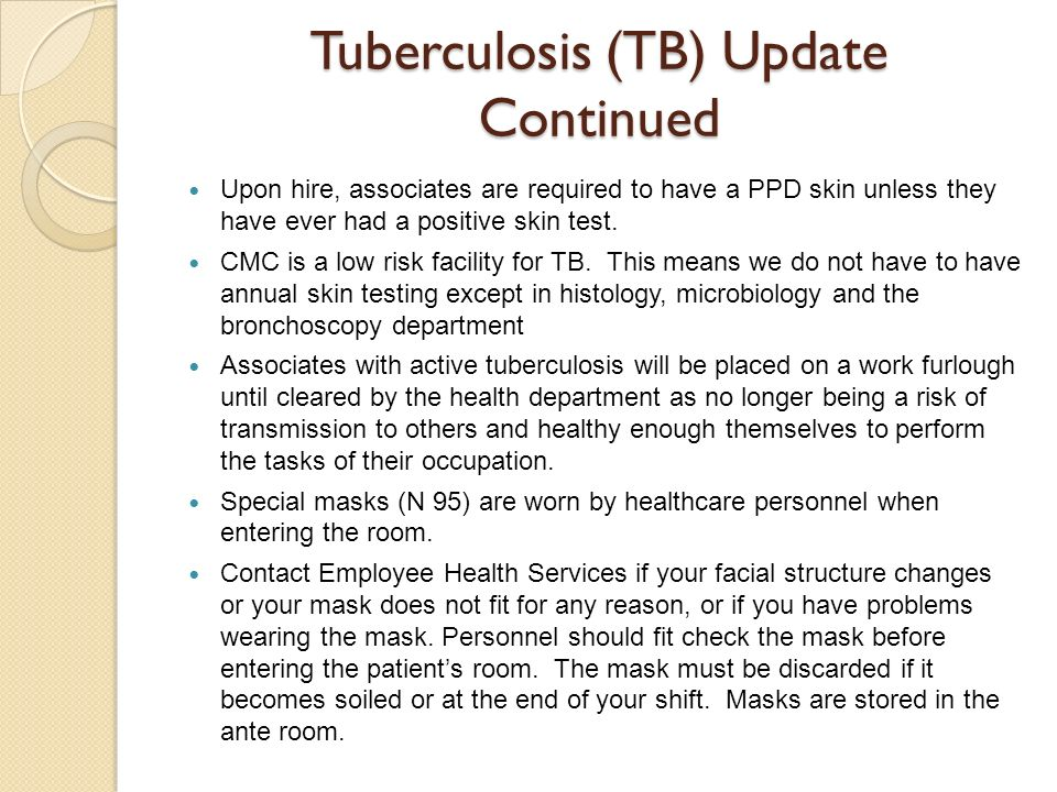 Tuberculosis (TB) Update Continued