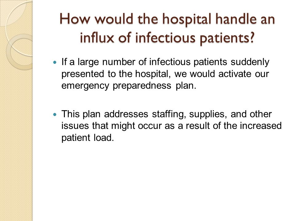 How would the hospital handle an influx of infectious patients