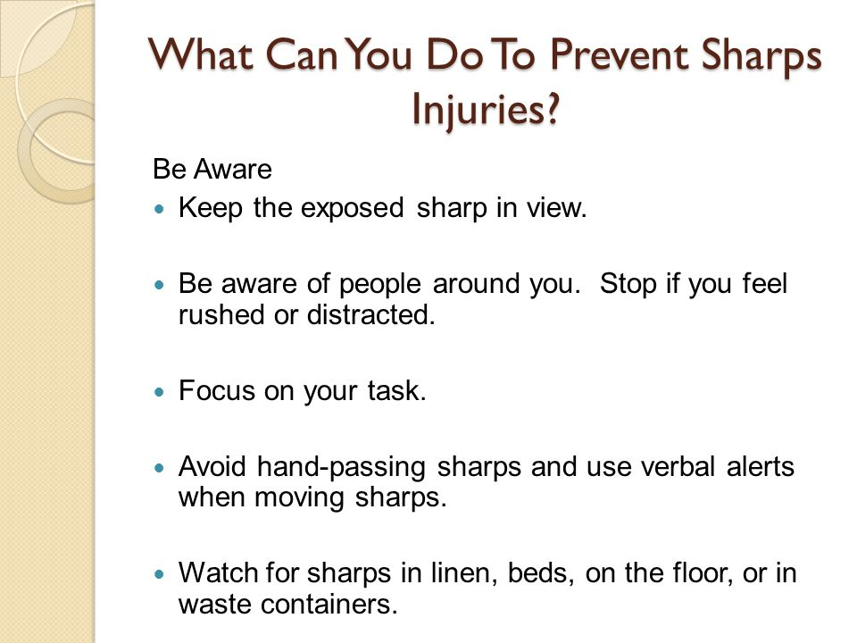 What Can You Do To Prevent Sharps Injuries