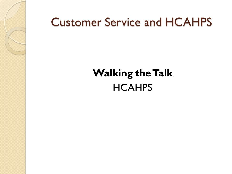 Customer Service and HCAHPS