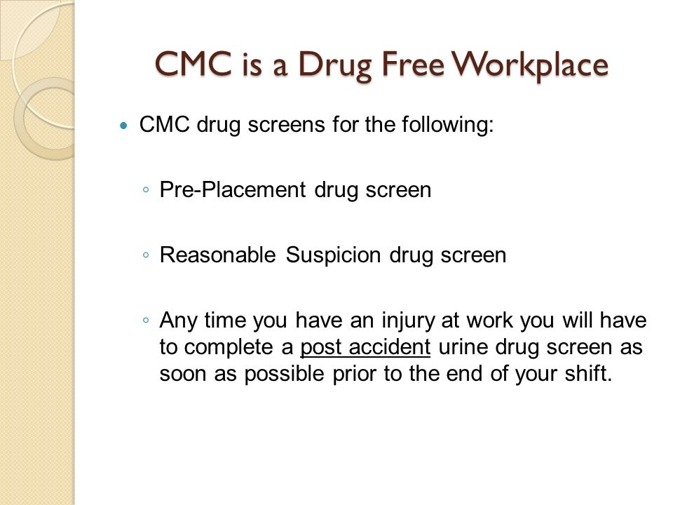 CMC is a Drug Free Workplace