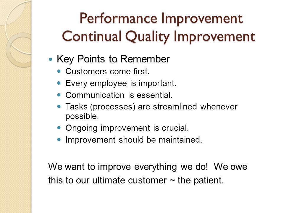 Performance Improvement Continual Quality Improvement