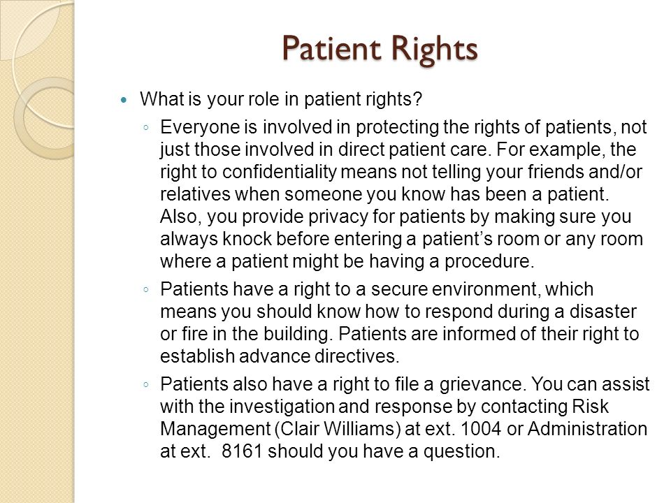 Patient Rights What is your role in patient rights