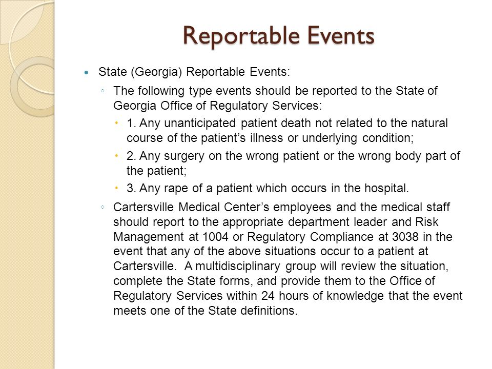 Reportable Events State (Georgia) Reportable Events: