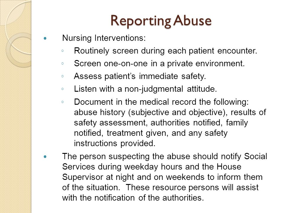 Reporting Abuse Nursing Interventions: