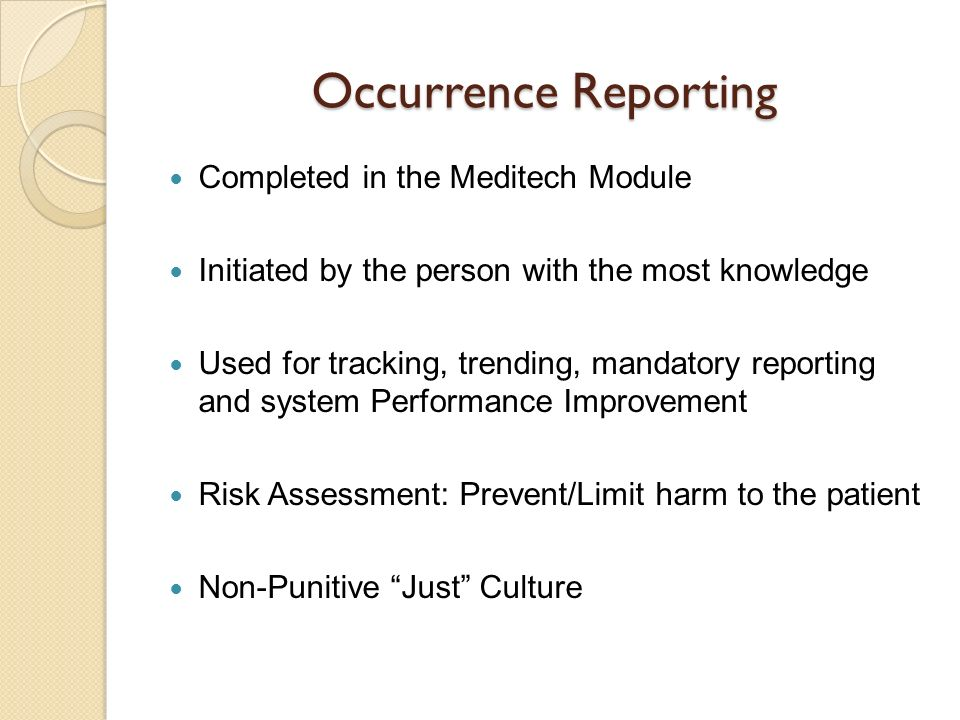 Occurrence Reporting Completed in the Meditech Module