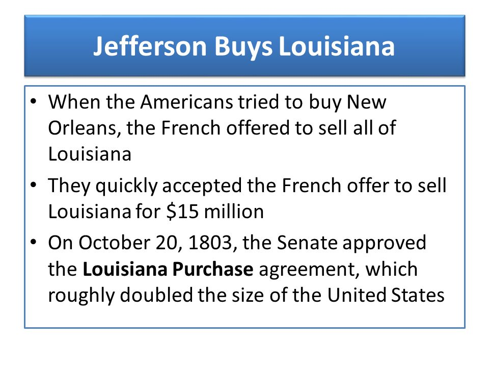 Jefferson Buys Louisiana