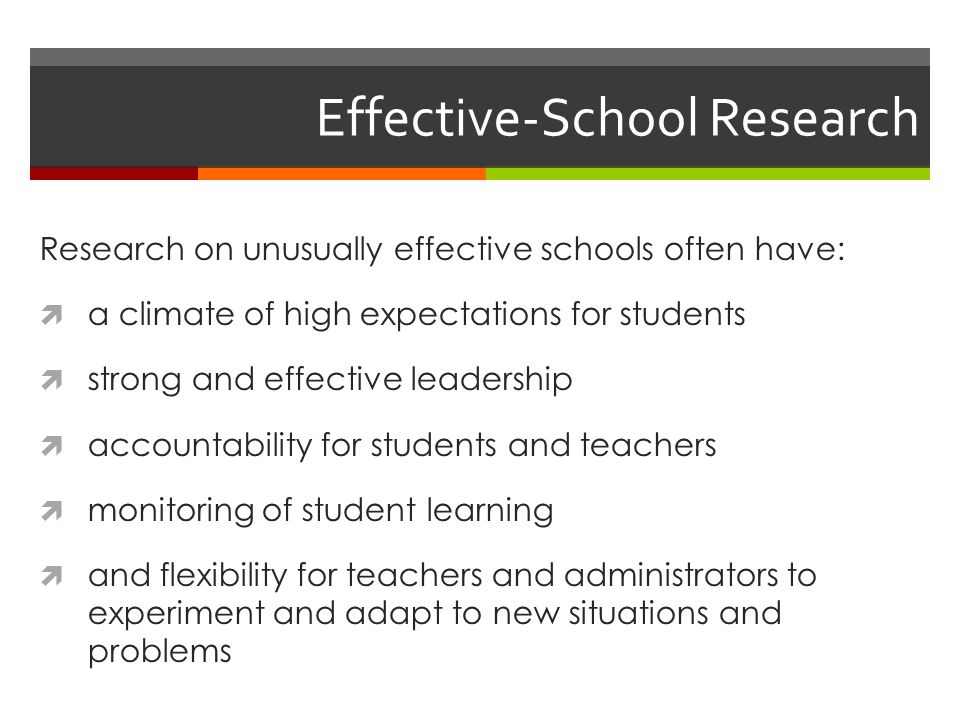 effective school research There is a lot of research material on what constitutes effective schools in the 1980s and 1990s much of this was often summarised in the form of lists of characteristics of effective.