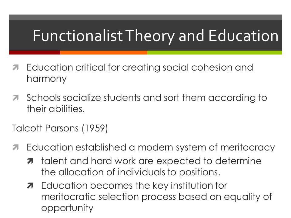 functionalist theory vs conflict theory in education A functionalist's perspective on education is to have a consensus  critics of  functionalism state that as a theory it assumes education is fair and that it  rewards.