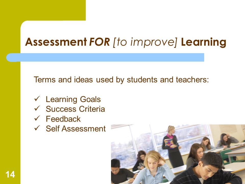 Assessment FOR [to improve] Learning