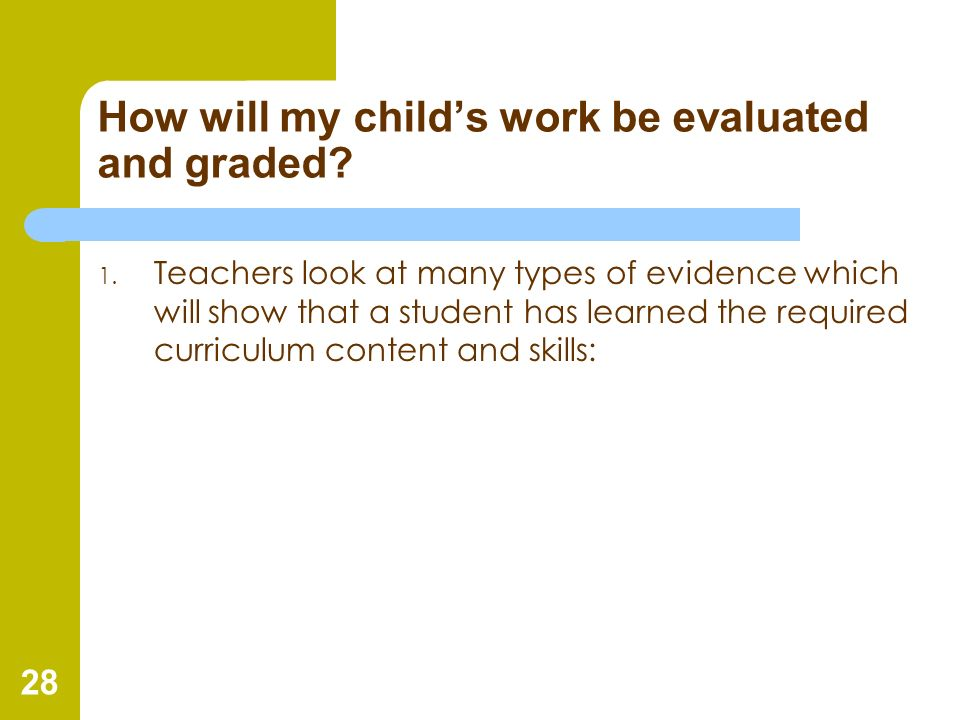 How will my child's work be evaluated and graded