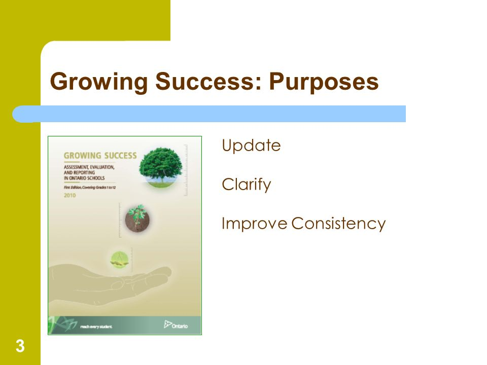 Growing Success: Purposes