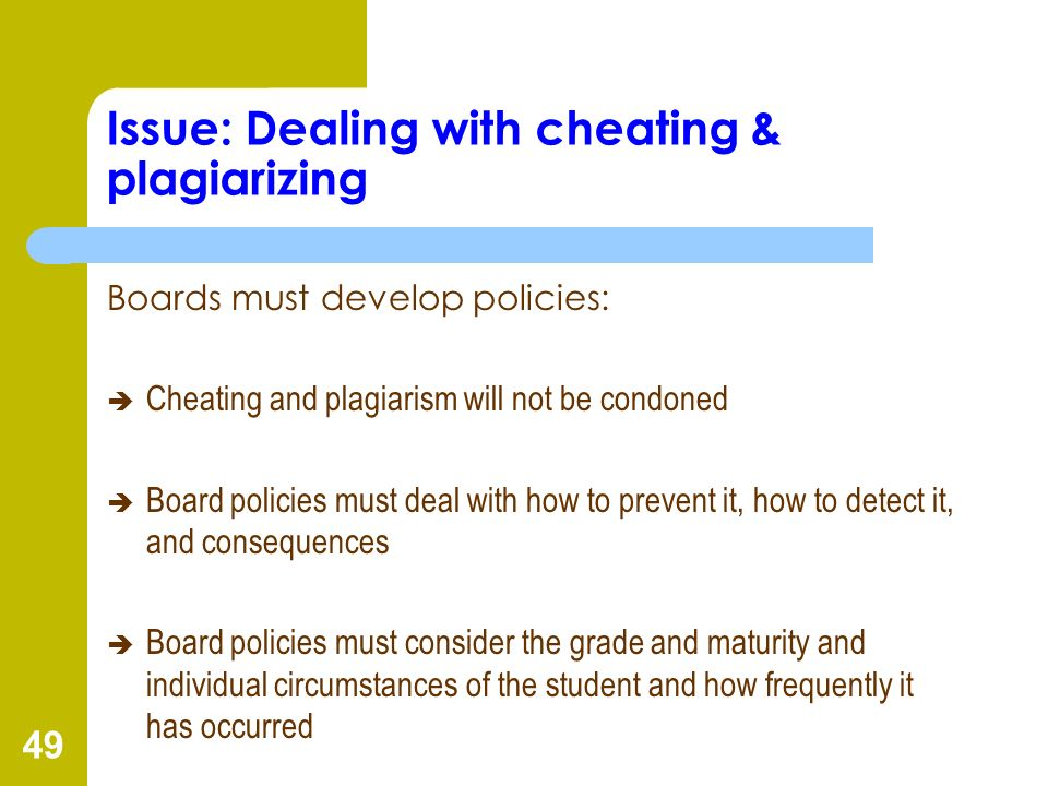 Issue: Dealing with cheating & plagiarizing