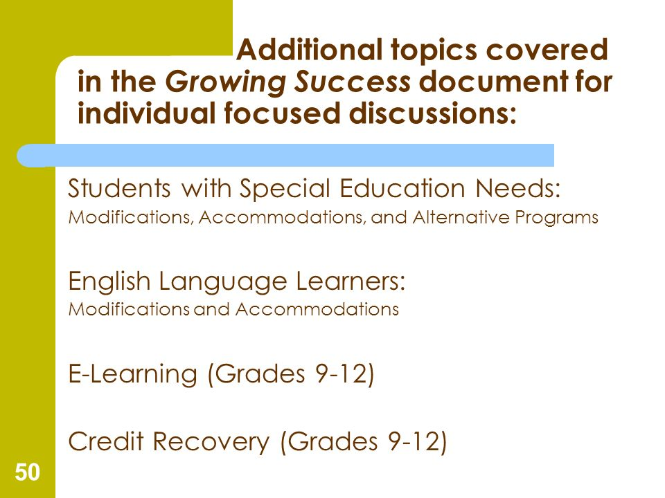Additional topics covered in the Growing Success document for individual focused discussions: