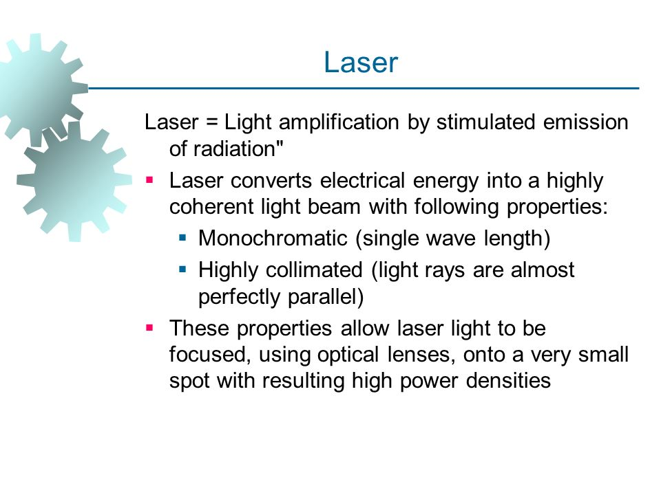 """an analysis of light amplification by stimulated emissions of radiation Each of their emissions can be approximately modeled as a (the acronym laser stands for """"light amplification by stimulated emission of radiation"""") laser."""