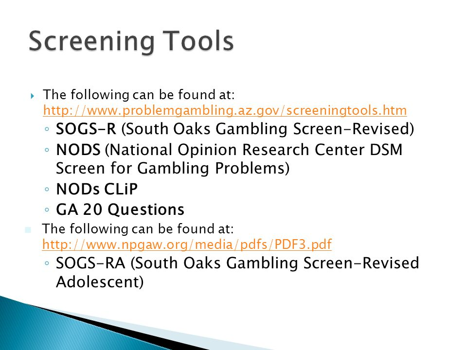 South oaks gambling screen ra
