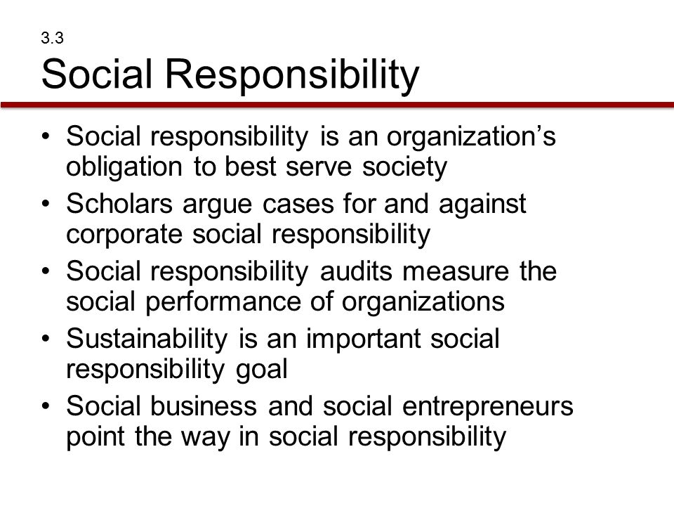 the social responsibility of an organization With corporate social responsibility (csr), organizations take responsibility for the impact of their activities on customers, employees, shareholders, communities and the environment in all aspects of operations.