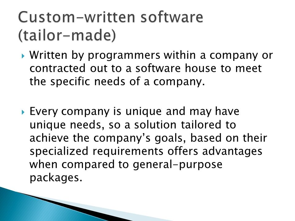 advantage of custom written software What is advantage advantage software is enterprise-level software specifically designed for advertising agencies and marketing and written using the latest.