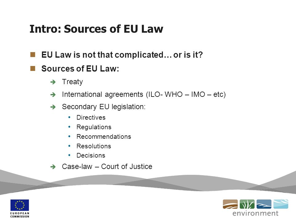 an introduction to the three sources of law in this country case law eu law and legislation Introduction to public international law research   sources of public international law  it also includes a section with case-law since the inception of the.