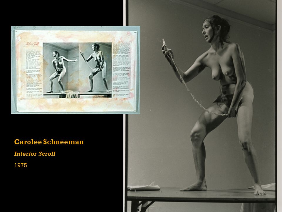 Carolee Schneemann | Interior Scroll ...