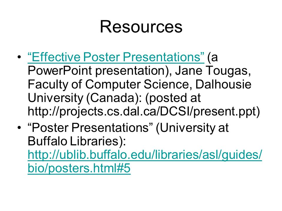 Ten Simple Rules for a Good Poster Presentation