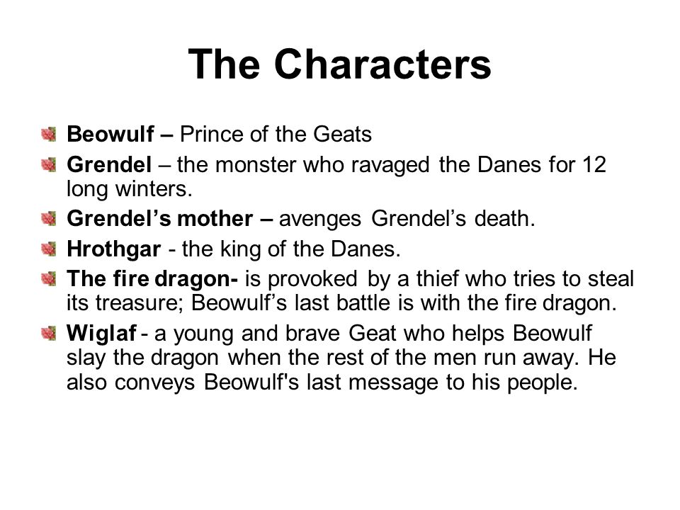an overview of the beowulf character analysis in the anglo saxons epic poem 700 ce) is a heroic epic poem, written in old english, and easily the  1  background and origins 2 the beowulf manuscript 3 themes, characters and  story  beowulf tells a story about the old days of the anglo-saxon people in their   who wrote the landmark essay beowulf: the monsters and the critics.