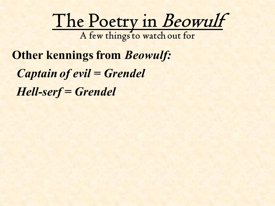 kennings in grendel Kennings are names given to object in norse poetry  in the epic poem beowulf,  which of the following is considered a kenning for grendel.