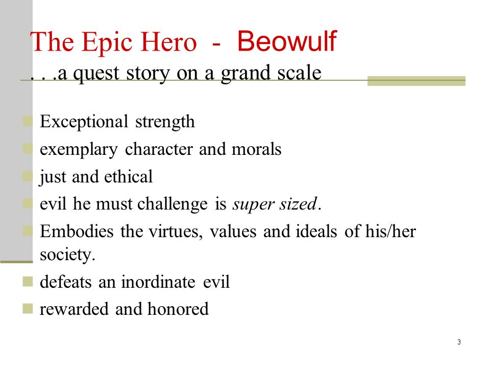 Beowulf being an epic hero essay