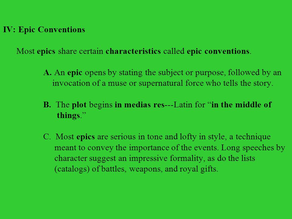 epic conventions in the epic odyssey Epic conventions because a mock-epic parodies a classical epic, it uses the same conventions, or formulas, as the classicalepic—but usually in a.