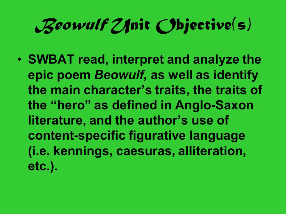 An analysis and the definition of a hero beowulf in anglo saxon epic poem