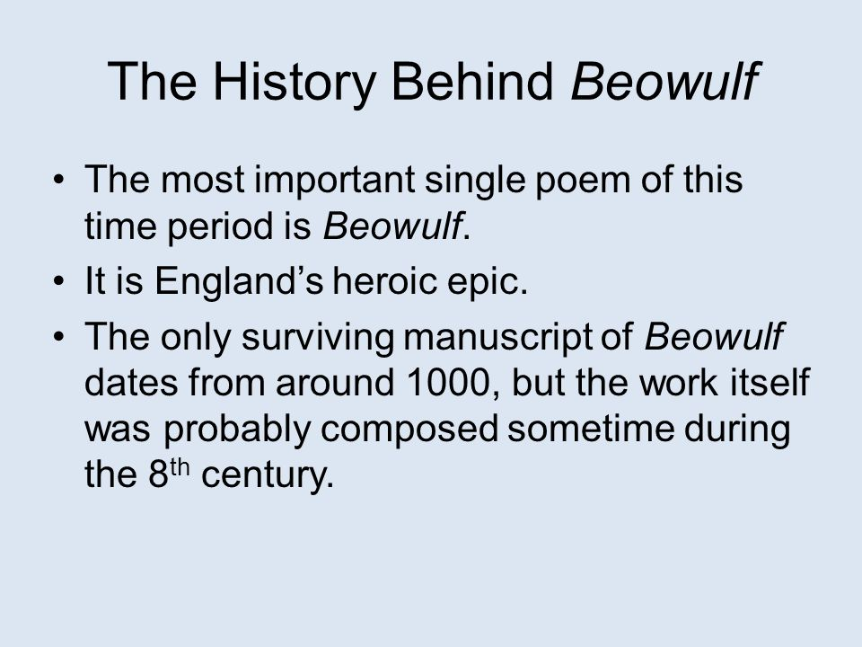 the life during the anglo saxon times in beowulf Free beowulf anglo-saxon papers, essays beowulf is the ultimate epic hero who risks his life countless times for glory which to him meant eternal life beowulf and hrothgar during this anglo-saxon time period, hrothgar rules as the king of his danish lands.