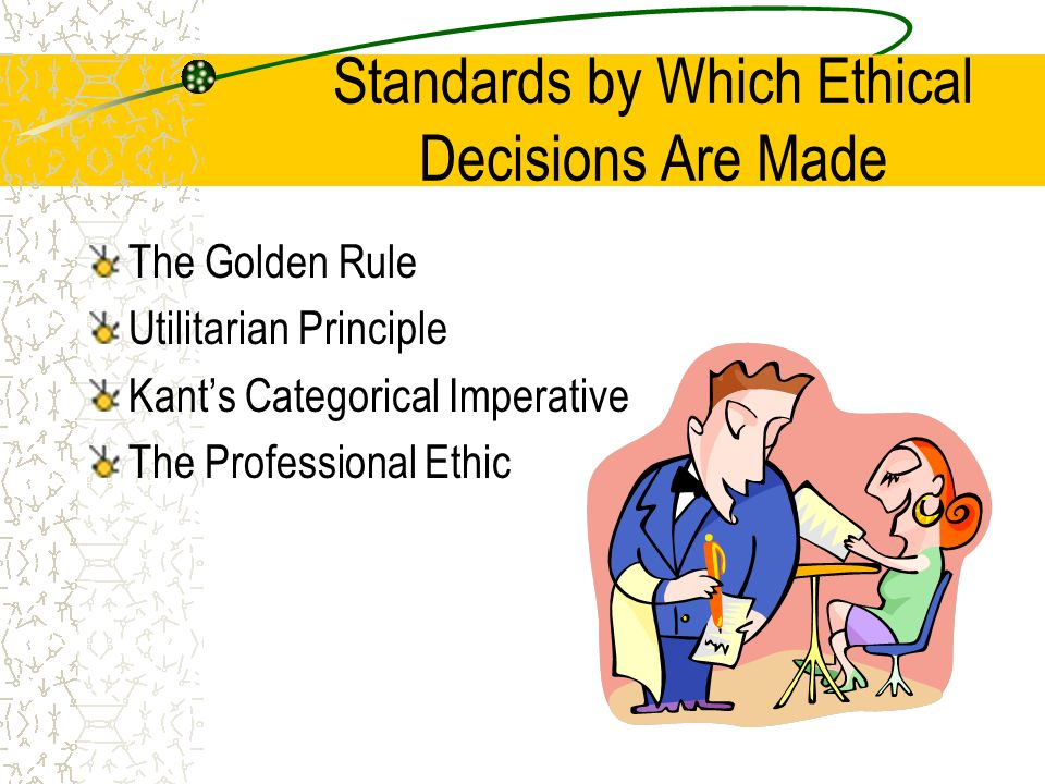 How could you apply kant s categorical imperative to make ethical business decisions