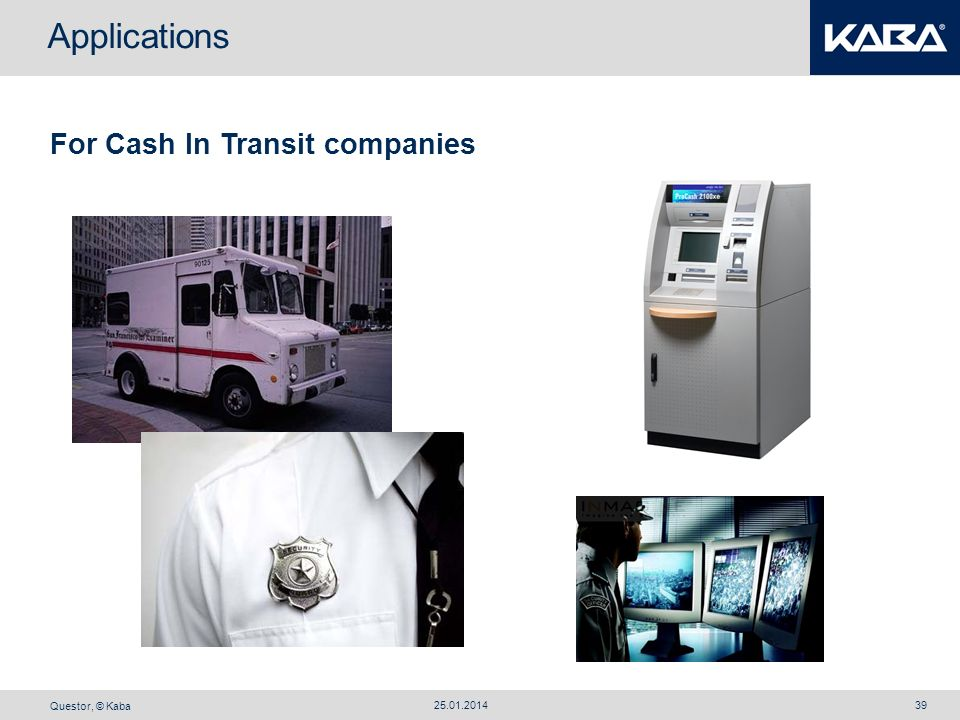 Applications For Cash In Transit companies 27.03.2017