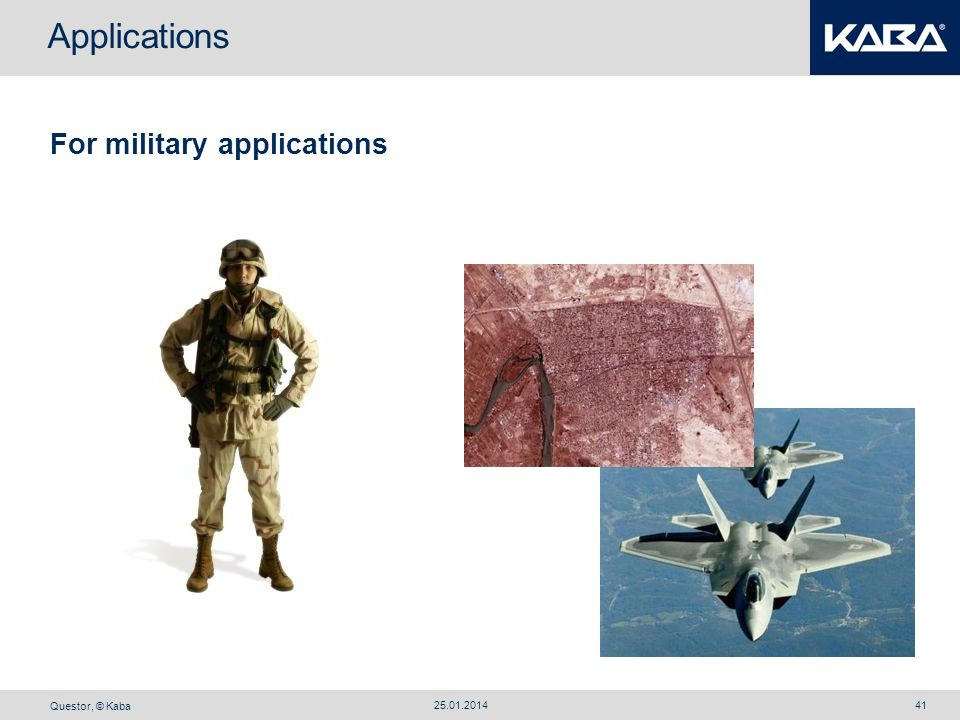 Applications For military applications 27.03.2017