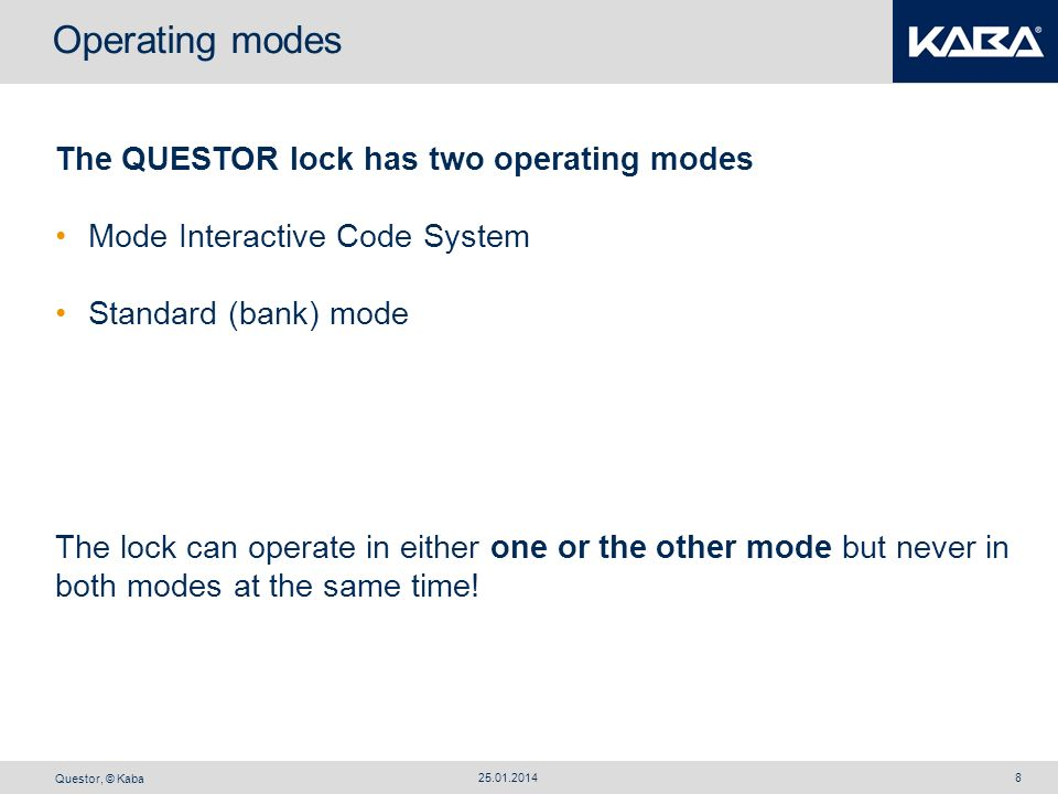 Operating modes The QUESTOR lock has two operating modes