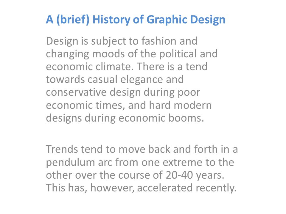 A (brief) History of Graphic Design