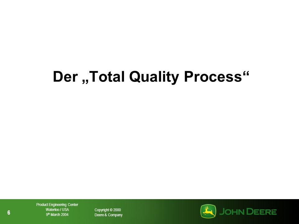 "Der ""Total Quality Process"