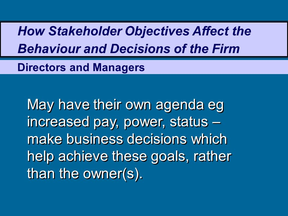 how does stakeholder influence the aims and objective What made you want to look up stakeholder please tell us where you read or heard it (including the quote, if possible) show hide love words need even more.