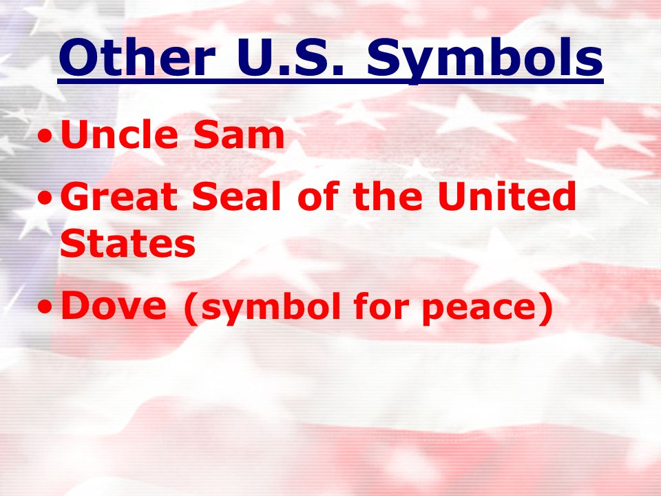 Other U.S. Symbols Uncle Sam Great Seal of the United States