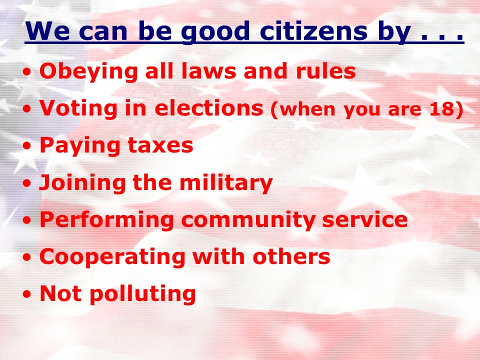 We can be good citizens by . . .