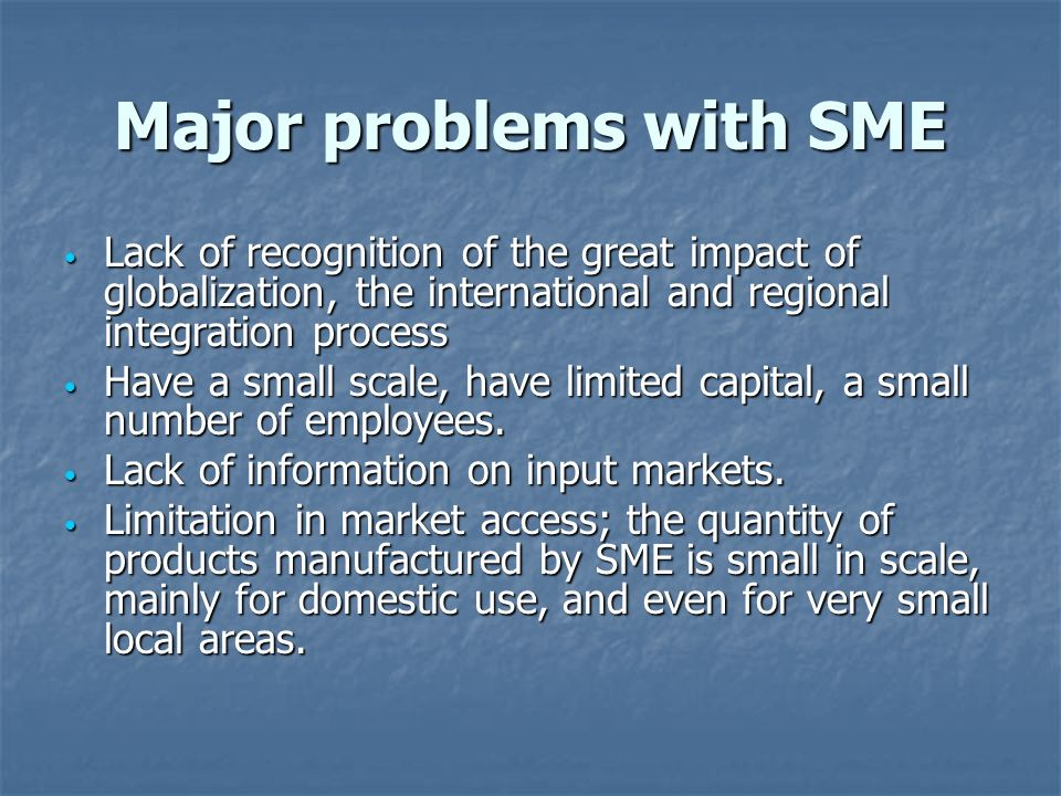Major problems with SME