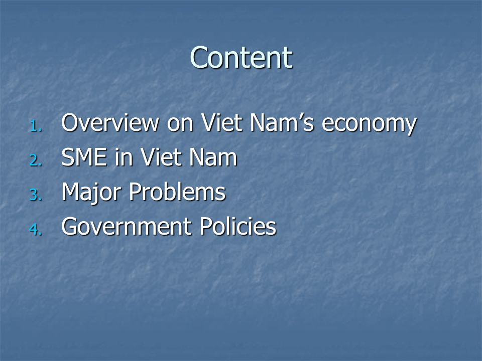 Content Overview on Viet Nam's economy SME in Viet Nam Major Problems