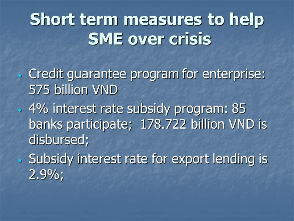 Short term measures to help SME over crisis