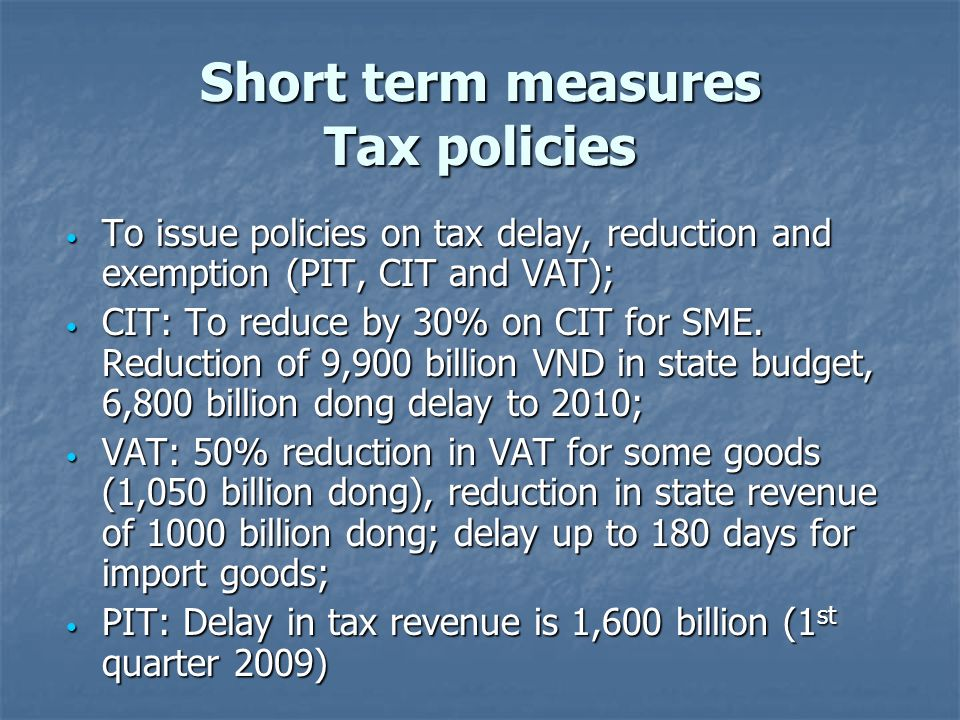 Short term measures Tax policies